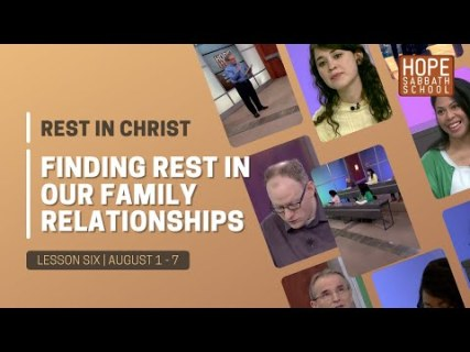 Finding Rest in our Family Relationships