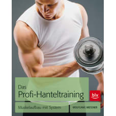Das Profi Hantel Training