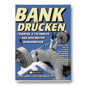 Bankdrücken / Klaus Arndt & Dr. Judd Biasiotto