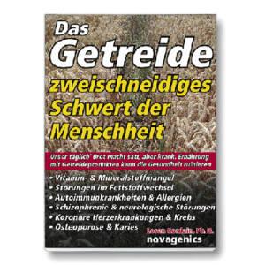 Das Getreide / Prof. Dr. Loren Cordain