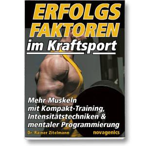 Erfolgsfaktoren im Kraftsport   / Dr.Rainer Zitelmann