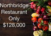 Restaurant Business in Northbridge