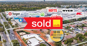 Medical / Consulting commercial property sold at 59-65 Wood Street Preston VIC 3072