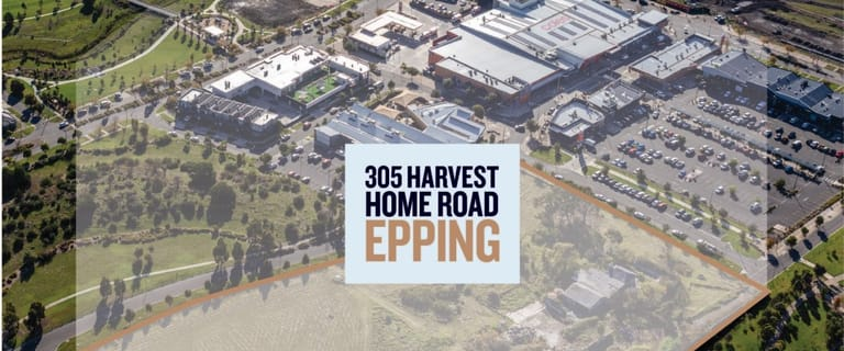 Development / Land commercial property for sale at 305 Harvest Home Road Epping VIC 3076