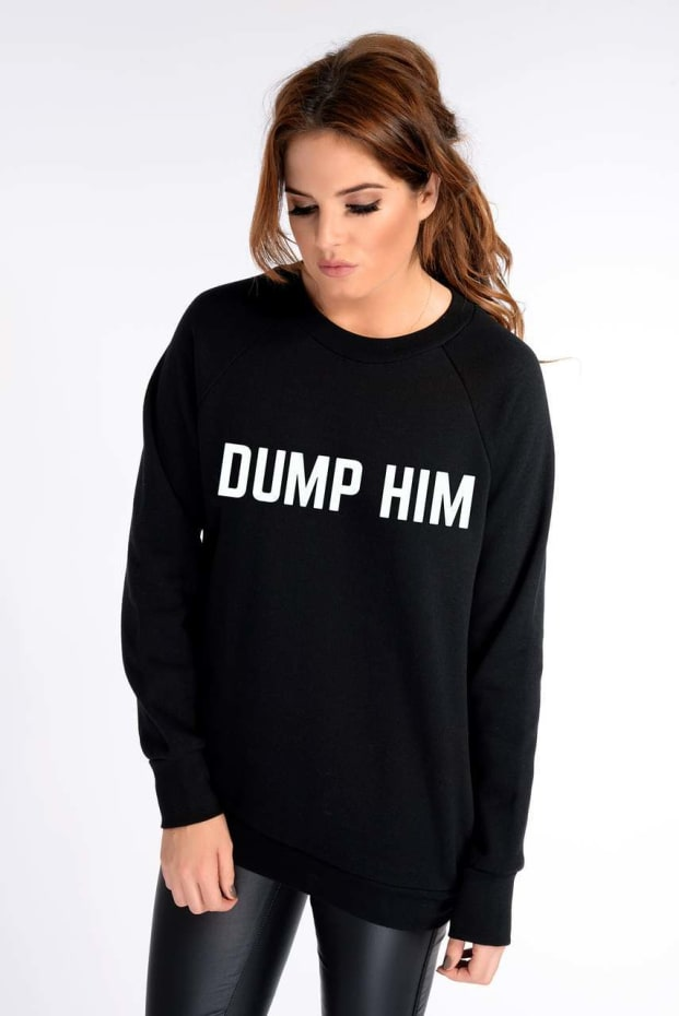 Binky Black 'Dump Him' Sweatshirt