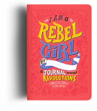 I am a rebel girl