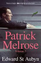Patrick Melrose volume 2