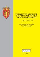 Forskrift om arbeidstid i institusjoner som har medleverordninger