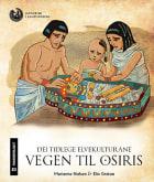 Dei tidlege elvekulturane. Vegen til Osiris. Klassesett. Nivå 3, 4 og 5. 10 stk. av hvert nivå