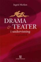 Drama og teater i undervisning