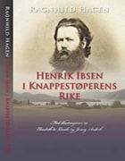 Henrik Ibsen i Knappestøperens rike
