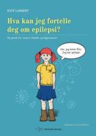 Hva kan jeg fortelle deg om epilepsi?