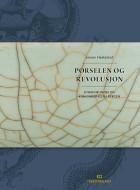 Porselen og revolusjon