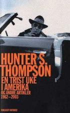 En trist uke i Amerika og andre artikler 1962-2003
