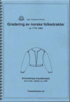 Gradering av norske folkedrakter ca.1770-1860