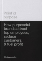 Point of purpose