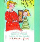 Bestemor Magda, Malin og den gamle klesklypa