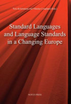Standard languages and language standards in a changing Europe