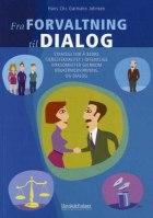 Fra forvaltning til dialog