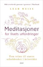 Meditasjoner for livets utfordringer