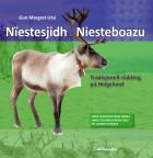 Nïestesjidh = Niesteboazu : tradisjonell slakting på Helgeland