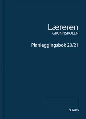 Læreren - Grunnskolen - Planleggingsbok 20/21