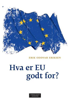 Hva er EU godt for?