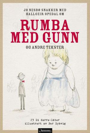 Jo Nesbø snakker med Hallgeir Opedal om Rumba med Gunn og andre tekster