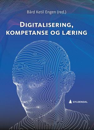 Digitalisering, kompetanse og læring