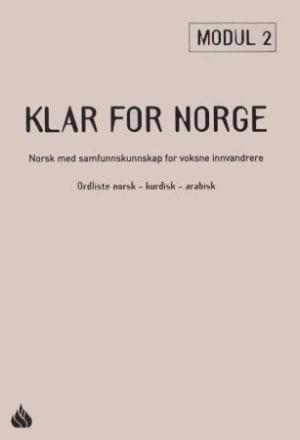 Klar for Norge 2 : ordliste norsk-kurdisk-arabisk