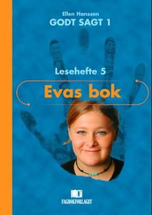 Godt sagt 1, Lesehefte 5   Evas bok