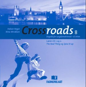 Crossroads 8 Lærer - CD (gammel utgave)