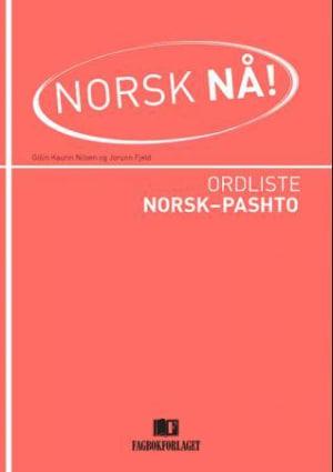 Norsk nå! Ordliste norsk-pashto