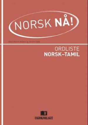 Norsk nå! Ordliste norsk-tamil