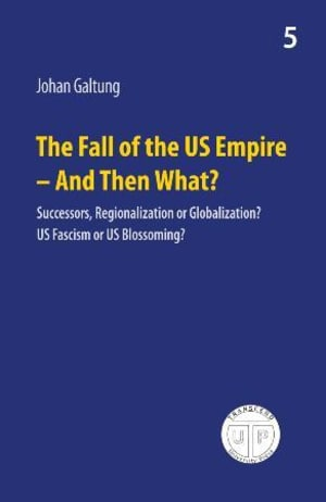 The fall of the US empire - and then what?