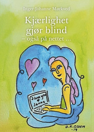 Kjærlighet gjør blind - også på nettet...