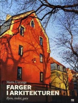 Farger i arkitekturen (byen, stedet, gata)