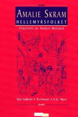 Hellemyrsfolket. Bd.1