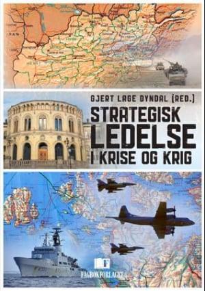 Strategisk ledelse i krise og krig