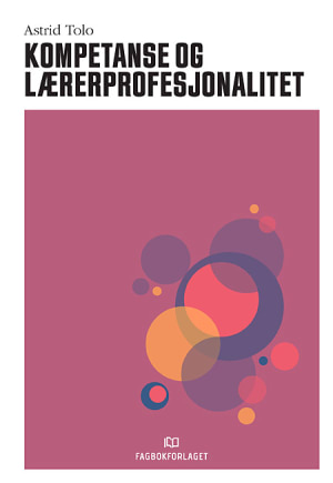 Kompetanse og lærerprofesjonalitet