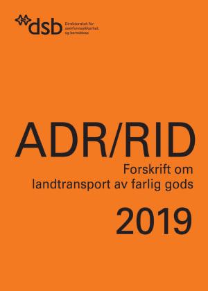 Bilde av Adr/rid, Forskrift 1. April 2009 Nr. 384 Om Landtransport Av Farlig Gods, 2019