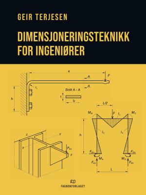 Dimensjoneringsteknikk for ingeniører