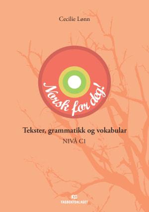 Norsk for deg: Tekster, grammatikk og vokabular, d-bok