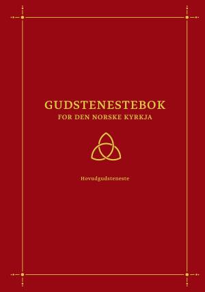 Gudstenestebok for Den norske kyrkja - hovudgudsteneste