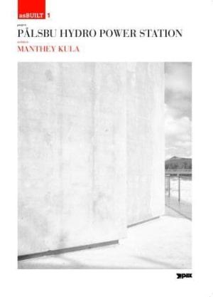 Project: Pålsbu Hydro Power Station, architect: Manthey Kula
