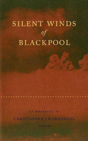 Silent winds of Blackpool