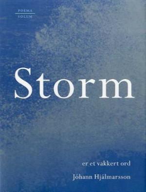 Storm er et vakkert ord