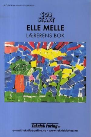 God start - Elle Melle Lærerens bok