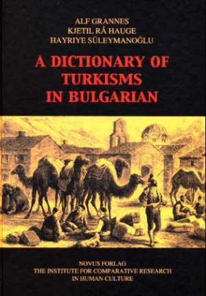 A dictionary of turkisms in Bulgarian