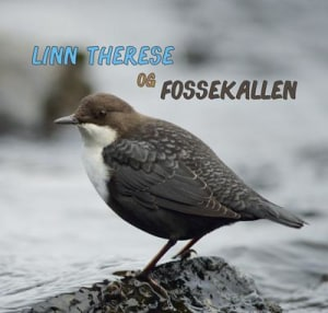 Linn Therese og fossekallen